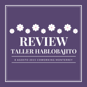 review-hablobajito-taller